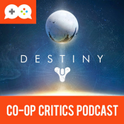 Co-Op Critics: Destiny
