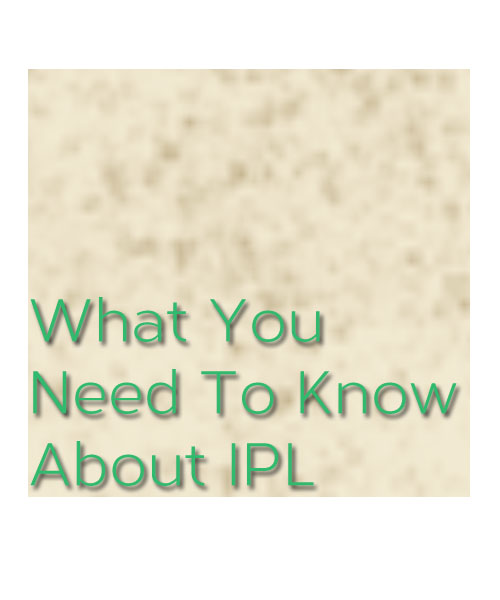 What you need to know about IPL