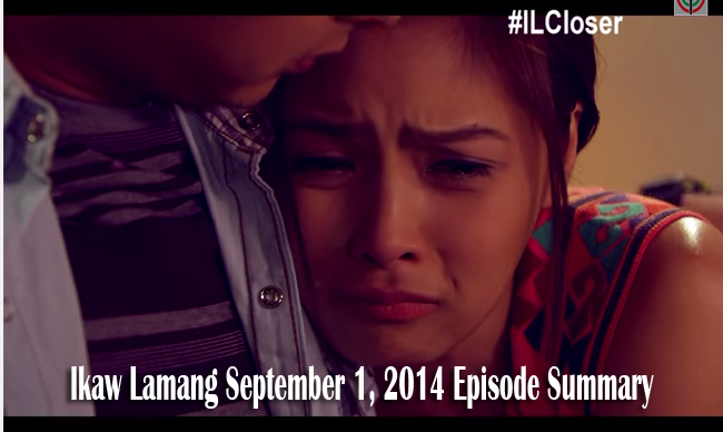 Teleserye Ikaw Lamang September 1, 2014 Episode Summary: Truth Comes Out