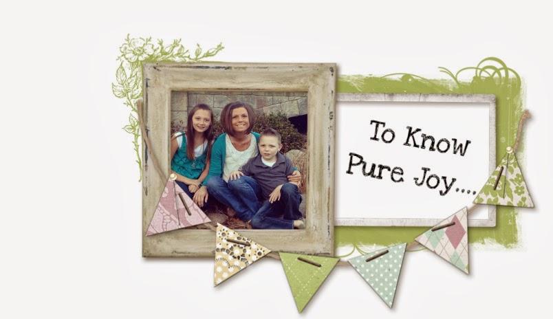 To Know Pure Joy....