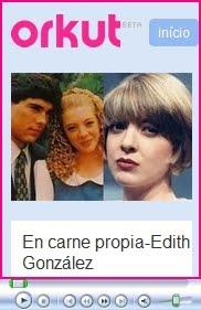 En carne propia-Edith González