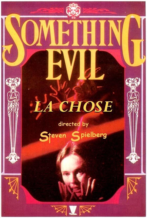 La Chose (something Evil) affiche