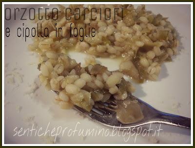 Orzotto carciofi e foglie di cipolle fresche