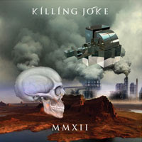 The Top 50 Albums of 2012: 47. Killing Joke - MMXII