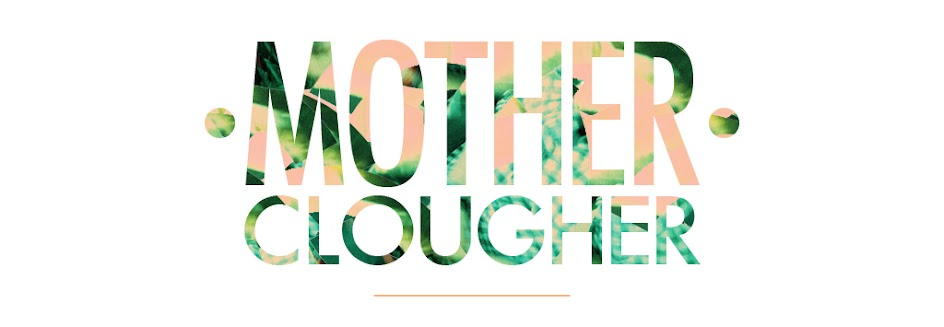 Mother Clougher