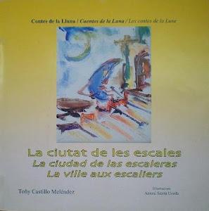 Colección Cuentos de la Luna: La Ciudad de las escaleras