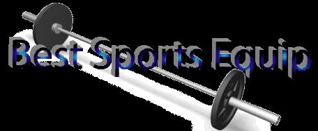 Best Sports Equip