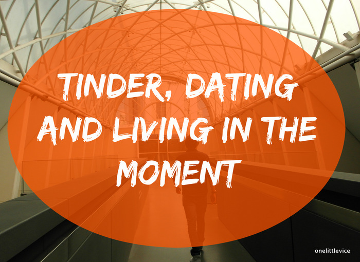 Dating in the moment