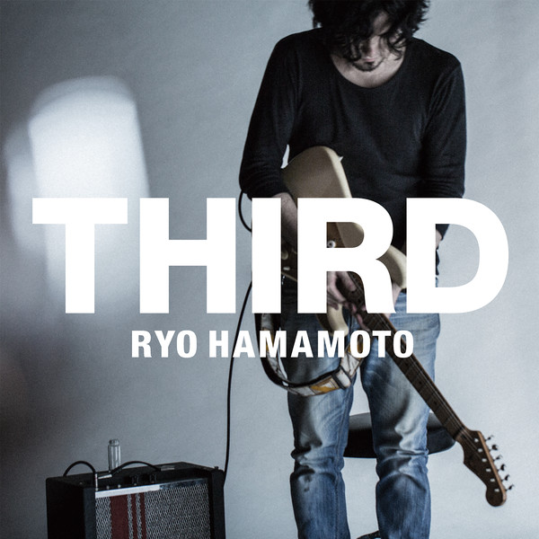 [Album] Ryo Hamamoto – Third (2016.07.13/MP3/RAR)