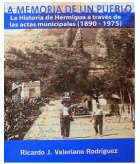 """Publicación: """"Memoria de un pueblo. La historia de Hermigua a través de las actas municipales (1890-1975)"""""""