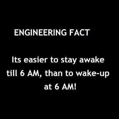 Engineering Facts: It is Easier to Stay Awake than to get up