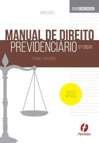 Manual de Direito Previdenciário - Hugo Goes - 12ª edição.