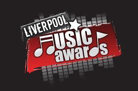 Liverpool Music Awards 2013 Nominations Revealed