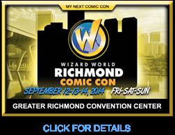 RICHMOND WIZARD WORLD COMIC CON