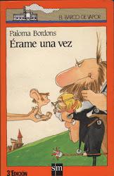ERAME UNA VEZ--PALOMA BORDONS