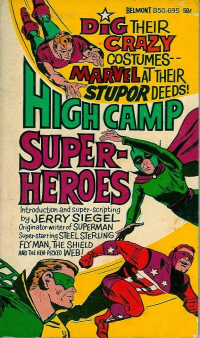 HIGH CAMP SUPER-HEROES!