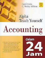 toko buku rahma: buku ALPHA TEACH YOURSELF ACCOUNTING DALAM 24 JAM, pengarang carol costa, penerbit prenada