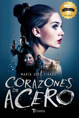 LIBRO - Corazones de Acero María José Tirado (Titania - 8 Febrero 2016) NOVELA ROMANTICA | Edición papel & digital ebook kindle Comprar Amazon España