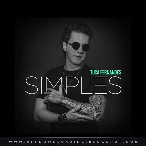 Tuca Fernandes – Simples – 2015