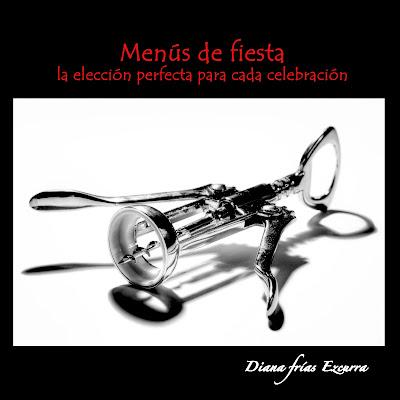Portada del libro de Diana Frías, Menús de Fiesta, Blog Esteban Capdevila