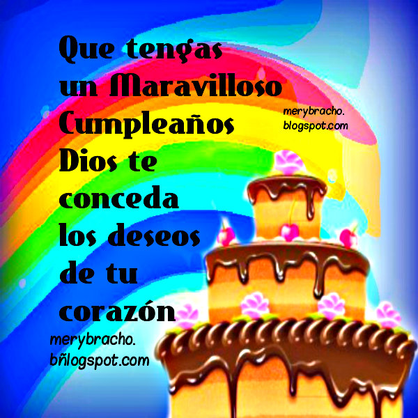 Que tengas un maravilloso Cumpleaños. imágen, tarjeta cristiana de feliz cumple, amigo, amiga, hombre o mujer, niño. Felicidades.