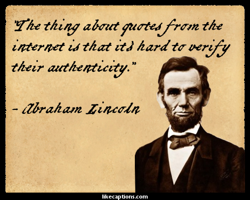 [Image: Abraham-Lincoln-Internet-Quote.png]