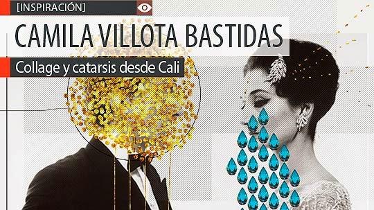 Collage y catarsis de CAMILA VILLOTA BASTIDAS