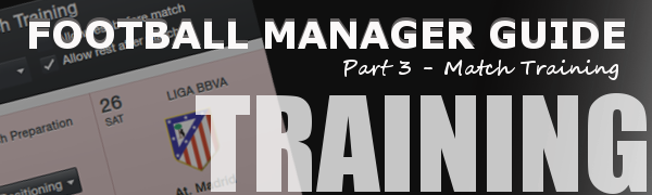 Football Manager Match Training