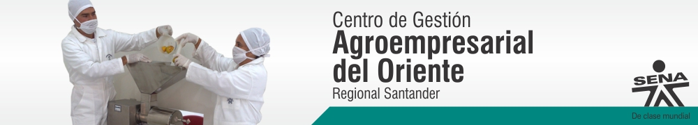 Centro de Gestin Agroempresarial del Oriente - SENA Regional Santander