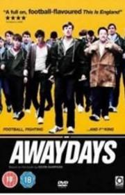 Awaydays (2009) Online