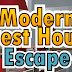 Modern Guest House Escape