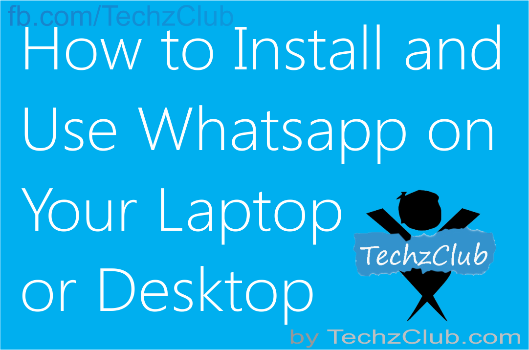 How to use Whatsapp on Computer ?