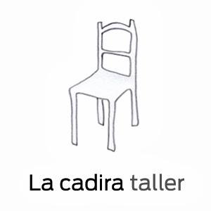 La Cadira taller