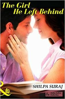 Buy The Girl He Left Behind (Mills and Boon Indian Author) from Amazon at Rs 105 only