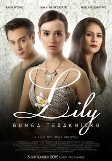 Film Lily: Bunga Terakhirku 2015