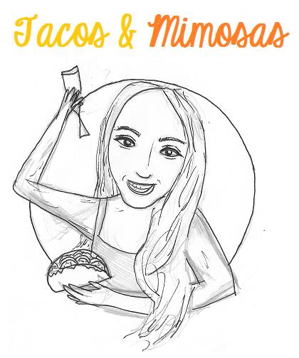 Tacos + Mimosas