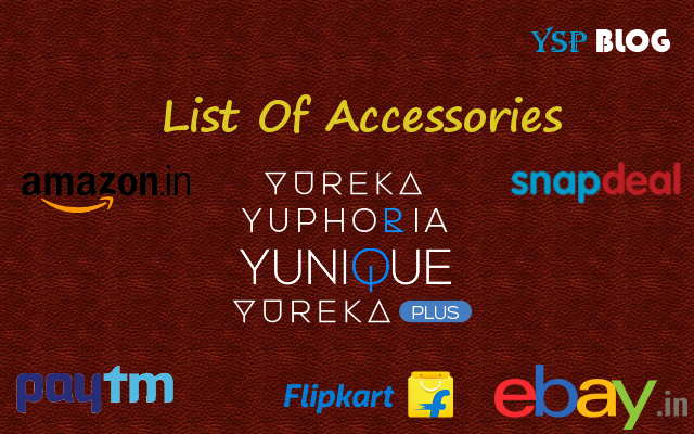 YU Yureka, Yuphoria, Yunique, Yureka Plus Accessories