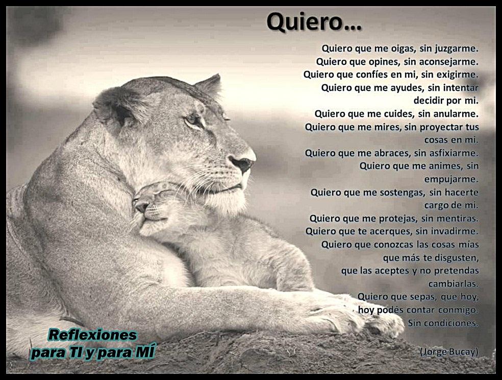 Quiero..... (poema de Jorge Bucay)