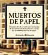 MUERTOS DE PAPEL