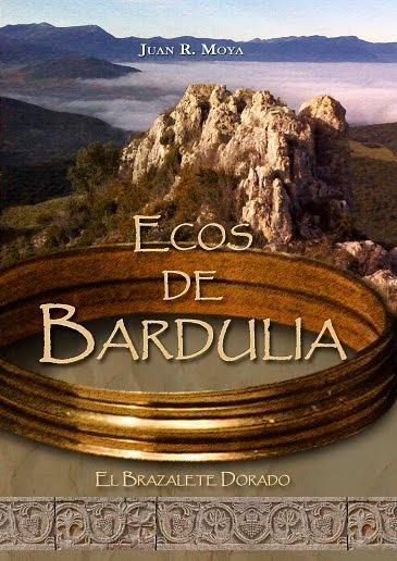 Mi novela: Ecos de Bardulia - El brazalete dorado.