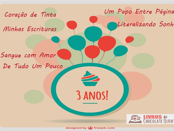 Promoção Aniversário 3 anos Blog Livro e Chocolate Quente