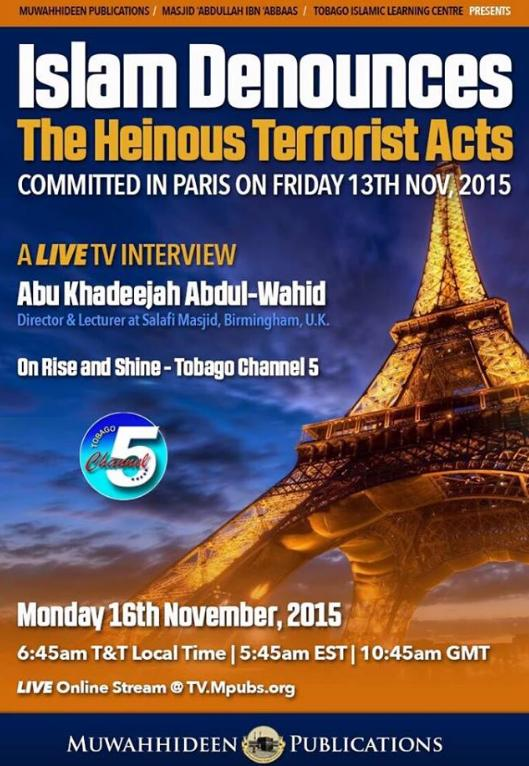 ISLAM DENOUNCES THE HEINOUS TERRORIST ACTS ; PARIS