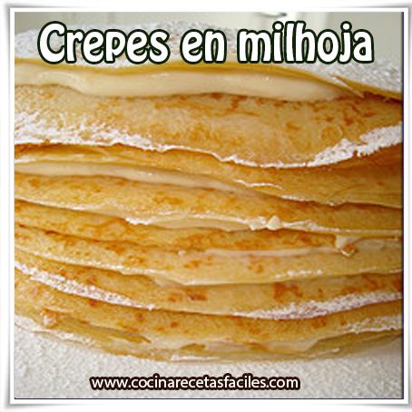 Postres y helados , receta de crepes en milhoja