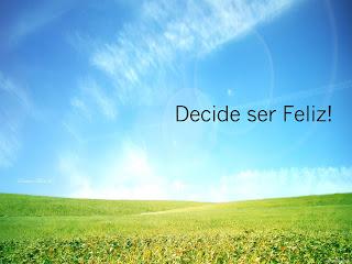 frase decide ser feliz