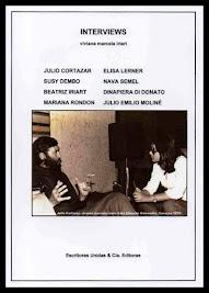 INTERVIEWS: JULIO CORTAZAR, ELISA LERNER, SUSY DEMBO, NAVA SEMEL,BEATRIZ IRIART