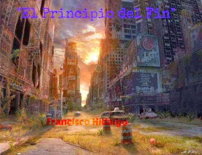 """""""El principio del Fin"""""""