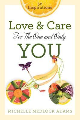 http://www.amazon.com/Love-Care-One-Only-You/dp/1617956708/ref=sr_1_1?ie=UTF8&qid=1452991401&sr=8-1&keywords=Love+%26+Care+for+the+One+and+Only+You