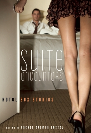 Honeymoon suites, by-the-hour trysts, erotic escapes, romantic rendezvous.