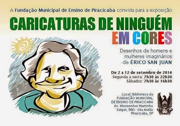 """""""Caricaturas de Ninguém em cores"""" - Fundação Municipal de Ensino - Piracicaba, SP (2014)"""