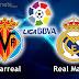 Ver Real Madrid vs Villarreal en vivo – Liga BBVA  – Sabado 14 de Septiembre 2013